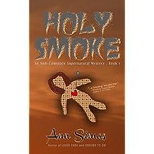 HOLY SMOKE (An Andi Comstock Supernatural Mystery, Book 1)
