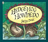 Hedgehog Howdedo (Picture Puffins)