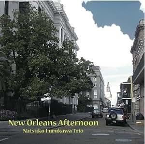 ニューオリンズ・アフタヌーン -New Orleans Afternoon-