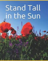 Stand Tall in the Sun (Lizzy Revisited Journal Series)