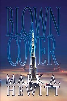 Blown Cover by [Hewitt, Mark A.]