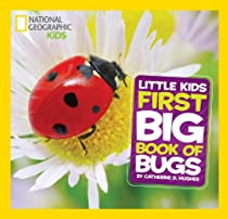 National Geographic Little Kids First Big Book of Bugs (National Geographic Little Kids First Big Books)