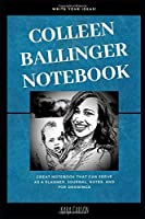 Colleen Ballinger Notebook: Great Notebook for School or as a Diary, Lined With More than 100 Pages.  Notebook that can serve as a Planner, Journal, Notes and for Drawings. (Colleen Ballinger Notebooks)