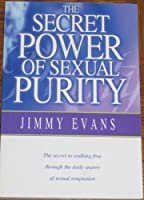 The Secret Power of Sexual Purity