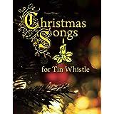 Christmas Songs for Tin Whistle