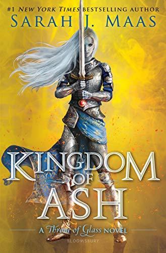Kingdom of Ash (Throne of Glas...