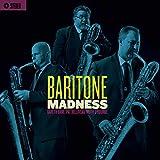 Baritone Madness