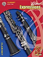 Band Expressions, Book Two for Clarinet (Expressions Music Curriculum)