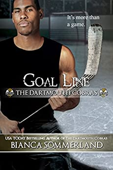 Goal Line (The Dartmouth Cobras Book 7) by [Sommerland, Bianca]