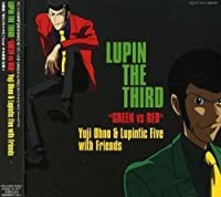 Lupin the Third Green Vs Red by Lupin the Third Green Vs Red (2008-04-02)