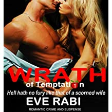 WRATH OF TEMPTATION: Hell Hath no Fury like that of a Woman Scorned  Book 4
