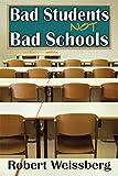 Bad Students, Not Bad Schools (English Edition)
