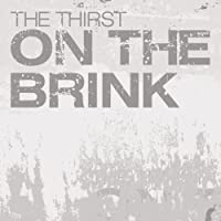 On the Brink by Thirst