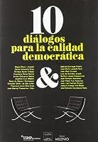 10 diálogos para la calidad democrática