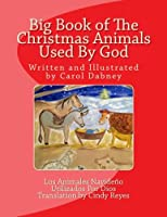 Big Book of the Christmas Animals Used by God