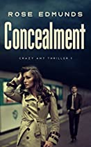Concealment: A Compelling Psychological Thriller (Crazy Amy Book 1) (English Edition)