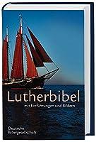 Lutherbibel mit Einfuehrungen und Bildern. Mit Apokryphen
