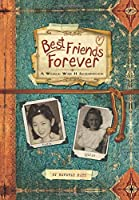 Best Friends Forever: A World War II Scrapbook