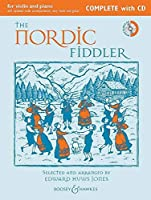 The Nordic Fiddler: For Violin and Piano with Optional Violin Accompaniment, Easy Violin and Guitar (Fiddler Collection)