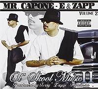 Ol Skool Music 2 by Mr Capone-E (2006-01-29)