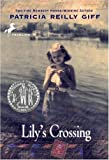 Lily's Crossing (English Edition)