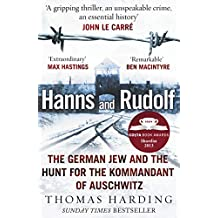 Hanns and Rudolf: The German Jew and the Hunt for the Kommandant of Auschwitz