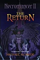 Necromancer II the Return