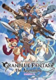 GRANBLUE FANTASY The Animation S...[Blu-ray/ブルーレイ]