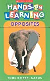 Opposites: Touch & Feel Cards (Scholastic Hands on Learning)