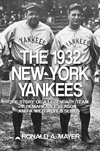 watch 61843 41365 The 1932 New York Yankees: The Story of a Legendary Team, a ...
