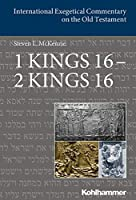 1 Kings 16 - 2 Kings 16 (International Exegetical Commentary on the Old Testament (IECOT))