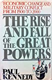 The Rise and Fall of the Great Powers: Economic Change and Military Conflict from 1500 to 2000 画像