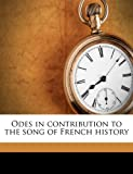 Odes in Contribution to the Song of French History