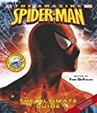 The Amazing Spider-man: The Ultimate Guide (Spiderman)