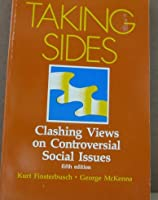 Taking Sides: Clashing Views on Controversial Social Issues