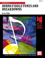 DOBRO FIDDLE TUNES AND BREAKDOWNS by Mr. Stacy Phillips(1981-07-16)