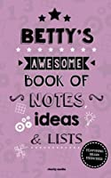 Betty's Awesome Book of Notes, Lists & Ideas: Featuring Brain Exercises!