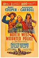 North West Mounted Police ~ Cecil B. DeMille Gary Cooper [並行輸入品]
