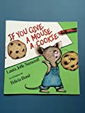 If You Give a Mouse a Cookie (If You Give. . .)