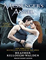 Messenger's Angel: Library Edition (Lost Angels)