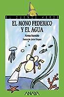 El mono Federico y el agua / The monkey Federico and the water (El Duende Verde)