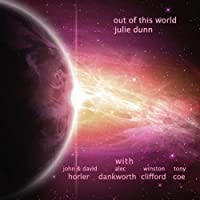 Julia Dunn: Out of This World