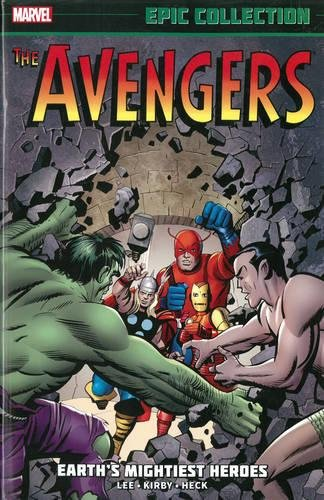 Download Avengers Epic Collection: Earth's Mightiest Heroes 0785188649