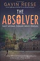 The Absolver: Prequel (Saint Michael Thriller Series)