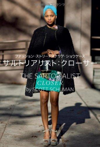 サルトリアリスト:クローサー  ファッション・ストリートスナップ・ショウケースの詳細を見る