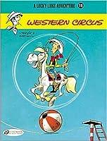 A Lucky Luke Adventure 11: Western Circus (Lucky Luke Adventures)