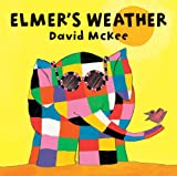 Elmer's Weather (Elmer Picture Books)