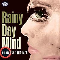 Rainy Day Mind - Ember Pop 1969-1974