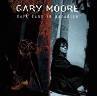 Dark Days in Paradise by Gary Moore (1997)