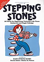 Stepping Stones: Violin and Piano (Easy String Music)